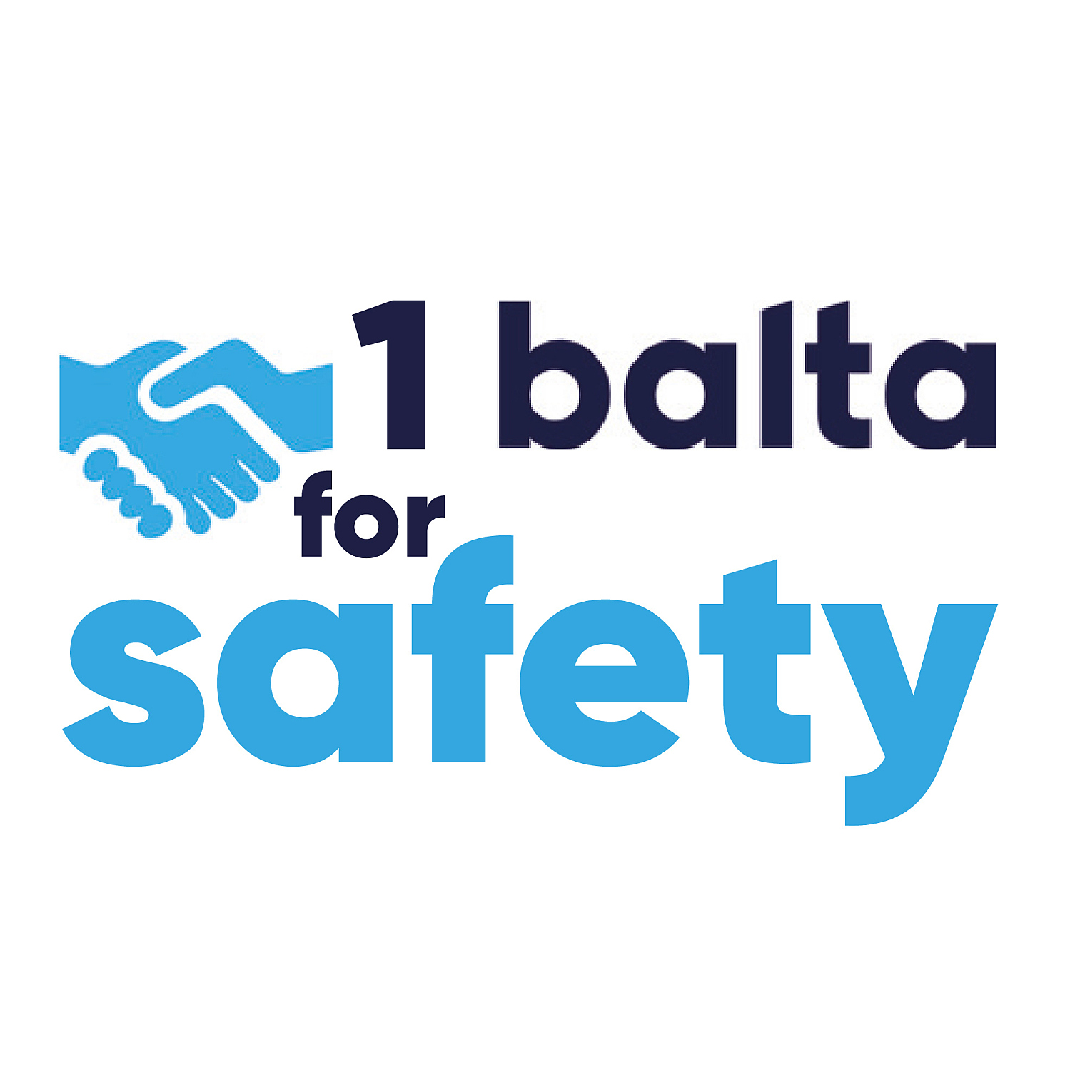 One balta for safety